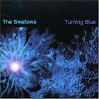 SWALLOWS - Turning Blue - CD - **Excellent Condition** - RARE