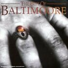 BALTIMOORE - Best Of Baltimore - CD - Import - **BRAND NEW/STILL SEALED**