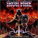 IRON FIRE - Thunderstorm - CD - **Mint Condition** - RARE