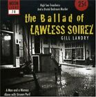 GILL LANDRY - Ballad Of Lawless Soirez - CD - **Excellent Condition** - RARE