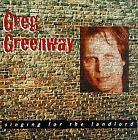 GREG GREENWAY - Singing For Landlord - CD - **BRAND NEW/STILL SEALED**