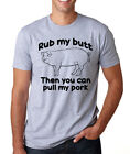 RUB MY BUTT THEN YOU CAN PULL MY PORK cooking funny present crew neck T Shirt