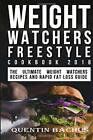 Weight Watchers Freestyle Cookbook 2018 The Ultimate Weight Watchers Recipes