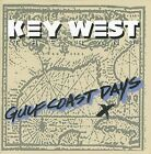 KEY WEST BAND - Gulf Coast Days - CD - **BRAND NEW/STILL SEALED** - RARE