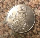 Nolan Ryan 1991 Starting Lineup Coin Texas Rangers