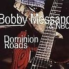 BOBBY MESSANO & NBO - Dominion Roads - CD - RARE