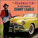 JOHNNY CHARLES - Roadmaster : Blues Guitar Of Johnny Charles - CD - **Mint**