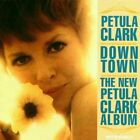 PETULA CLARK - Downtown / New Petula Clark Album: I Know A Place - CD - VG