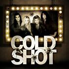 COLD SHOT - Self-Titled (2014) - CD - **BRAND NEW/STILL SEALED**