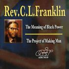 C.L. FRANKLIN - Meaning Of Black Power/ Project Of Making Man - CD - **NEW**