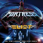 FORTRESS / ELIOT - On Loose...you Can Rock - CD - Extra Tracks Original NEW