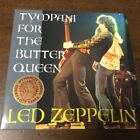 Midas Touch Label Sbd 2Cd Led Zeppelin Tympani For The Butter Queen Fort Worth