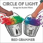 RED GRAMMER - Circle Of Light: Songs For Bucket Fillers - CD - Single - **NEW**