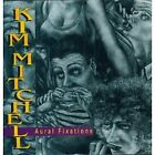 KIM MITCHELL - Aural Fixations - CD - Import - **Mint Condition**