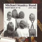 MICHAEL STANLEY BAND - Right Back At Ya: Be - CD - **Mint Condition**
