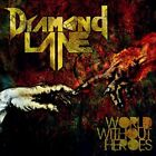 DIAMOND LANE - World Without Heroes - CD - **BRAND NEW/STILL SEALED** - RARE