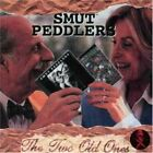 SMUT PEDDLERS - Two Old Ones - CD - **Mint Condition** - RARE