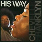 CHEVELLE FRANKLYN - His Way - CD - **Excellent Condition** - RARE