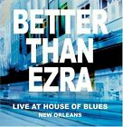 BETTER THAN EZRA - Live At House Of Blues New Orleans - CD - Live - *Excellent*