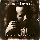 TOM KIMMEL - Circle Back Home - CD - **Mint Condition** - RARE