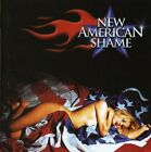 NEW AMERICAN SHAME - New American Shame = 1 - CD - Extra Tracks Import - **NEW**