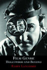 Film Genre Hollywood and Beyond by Barry Langford