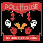 DOLLHOUSE - Rock & Soul Circus - CD - **Mint Condition**
