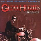 GLENN HUGHES - L. A. Blues Authority, Vol. 2 - ~~ CD - BRAND NEW/STILL SEALED