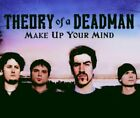 THEORY OF A DEADMAN - Make Up Your Mind - CD - Single Enhanced Import - **NEW**