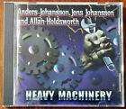 Anders Johansson, Jens Johansson And Allan Holdsworth ‎– Heavy Machinery CD – Ex