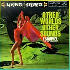 ESQUIVEL - Other Worlds Other Sounds / Four Corners Of World - CD - **Mint**