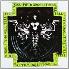 FIFTH ANGEL - Time Will Tell - CD - Import - **Excellent Condition** - RARE