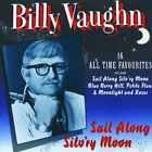 BILLY VAUGHN - Sail Along Silvery Moon 16 All Time Favourites - CD - Import NEW