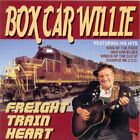BOXCAR WILLIE - Freight Train Heart - CD - Import - **BRAND NEW/STILL SEALED**