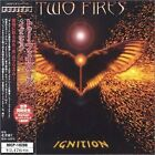 TWO FIRES - Ignition - CD - Import - **Excellent Condition**