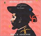 Red Dogs And Pink Skies: A Musical Celebration Of Paul Gauguin - CD - NEW