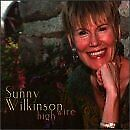 SUNNY WILKINSON - High Wire - CD - **BRAND NEW/STILL SEALED** - RARE
