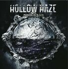 HOLLOW HAZE - Poison In Black - CD - **BRAND NEW/STILL SEALED**