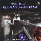 DAVE GLASS MOON ADAMS - Moon Hits & More - CD - **BRAND NEW/STILL SEALED**