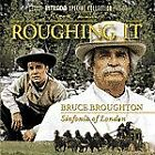 BRUCE BROUGHTON AND SINFONIA OF - Roughing It - CD - *BRAND NEW/STILL SEALED*