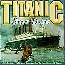 TITANIC SHIP OF DREAMS - Self-Titled (1998) - CD - **BRAND NEW/STILL SEALED**