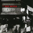 RED DEVILS - King King - CD - Import - **Mint Condition** - RARE