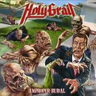 HOLY GRAIL - Improper Burial - CD - Single Import - **Excellent Condition**