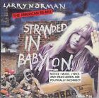 LARRY NORMAN - Stranded In Babylon - American Re-mix - CD - *Mint Condition*