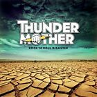 THUNDERMOTHER - Rock N Roll Disaster - CD - Import - **BRAND NEW/STILL SEALED**
