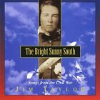 JIM TAYLOR - Bright Sunny South: Songs From Civil War - CD - *Mint Condition*