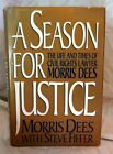 A Season for Justice by Morris Dees HCDJ Signed by Author 1991
