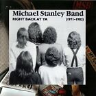 MICHAEL STANLEY BAND - Right Back At Ya 1971-1983 (remastered) - CD - Import