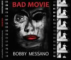 BOBBY MESSANO - Bad Movie - CD - **BRAND NEW/STILL SEALED**