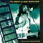 JON BUTCHER - Best Of: Dreamers Would Ride - CD - **Mint Condition** - RARE